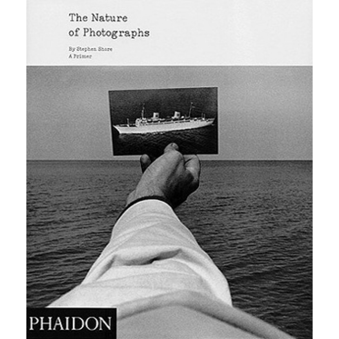 The Nature of Photographs - Stephen Shore